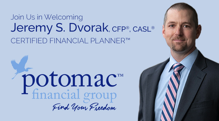 Potomac Financial Group Introduces Jeremy S. Dvorak as a New Addition to Advisory Team