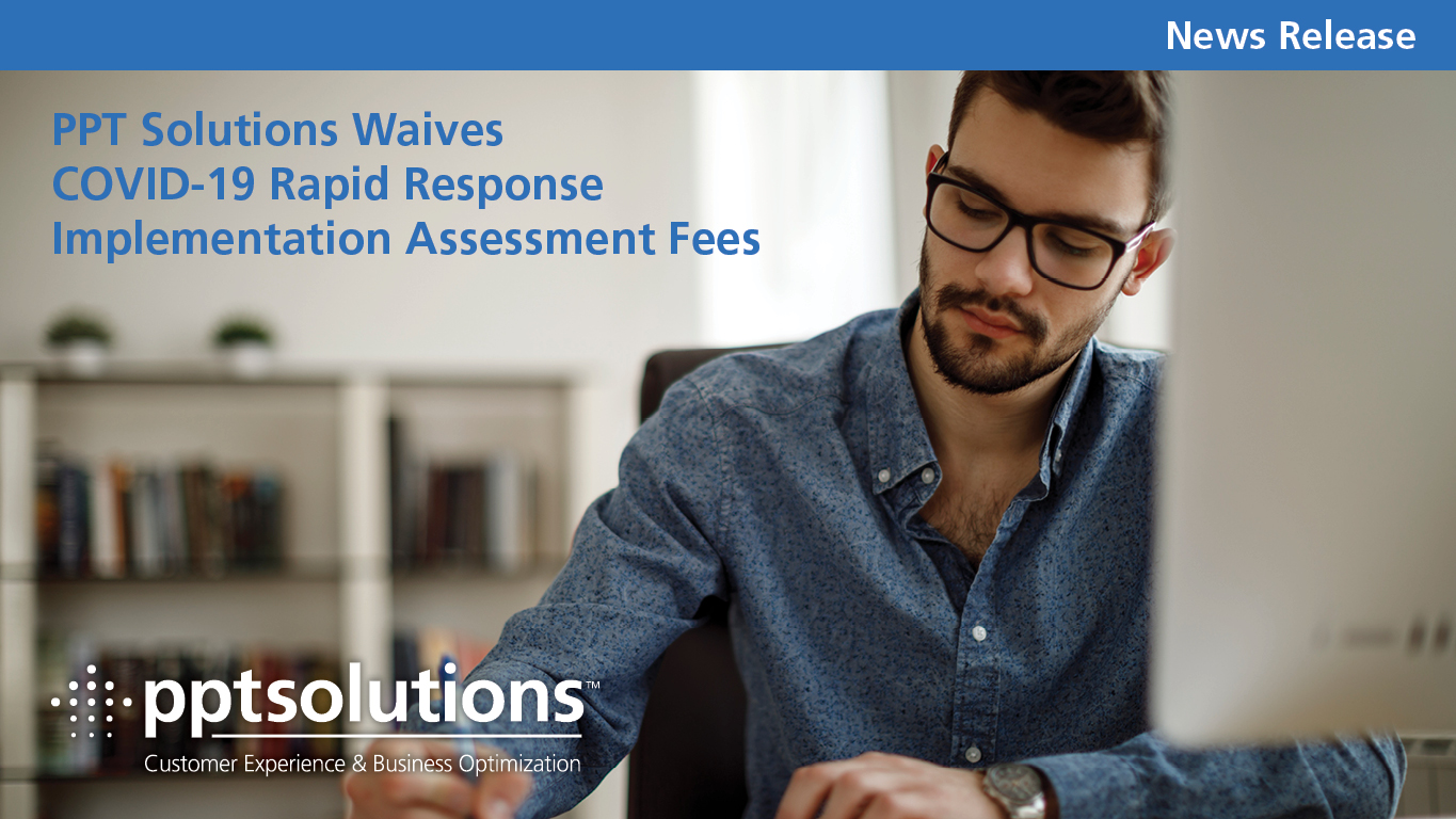 PPT Solutions Waives COVID-19 Rapid Response Implementation Assessment Fees